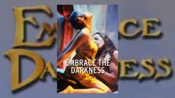 Embrace the Darkness II (2002) Erotic Movie 18+ Online