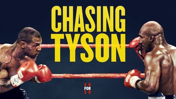 30 for 30 - S03E04 - Chasing Tyson