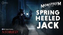 Monstrum - Episode 11 - The Original Urban Legend: Spring-heeled Jack