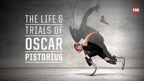 30 for 30 - Episode 9 - Life and Trials of Oscar Pistorius (Part 1)
