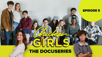 Chicken Girls: The Docuseries - Episode 5 - The Squad