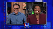 The Late Show with Stephen Colbert - Episode 33 - Stacey Abrams, Thomas Middleditch
