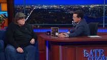 The Late Show with Stephen Colbert - Episode 61 - Michael Moore, Samantha Power, Michael C. Hall, Lazarus