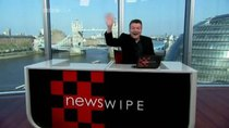 Newswipe - Episode 6 - Episode Six