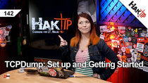 HakTip - Episode 142 - TCPDump: Set Up and Getting Started