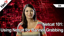 HakTip - Episode 84 - Netcat 101: Using Netcat for Banner Grabbing