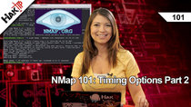 HakTip - Episode 101 - NMap 101: Timing Options Part 2