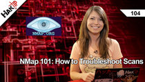 HakTip - Episode 104 - NMap 101: How to Troubleshoot Scans
