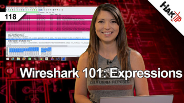 HakTip - S01E118 - Wireshark 101: Expressions