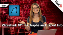 HakTip - Episode 119 - Wireshark 101: IO Graphs and Expert Info