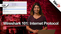 HakTip - Episode 125 - Wireshark 101: Internet Protocol