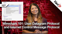 HakTip - Episode 127 - Wireshark 101: User Datagram Protocol and Internet Control Message...