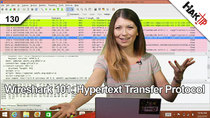 HakTip - Episode 130 - Wireshark 101: Hypertext Transfer Protocol