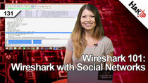HakTip - Episode 131 - Wireshark 101: Wireshark with Social Networks