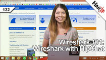 HakTip - Episode 132 - Wireshark 101: Wireshark with HipChat