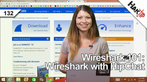 HakTip - S01E132 - Wireshark 101: Wireshark with HipChat