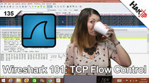 HakTip - Episode 135 - Wireshark 101: TCP Flow Control