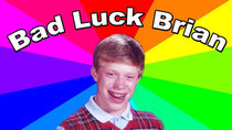 Behind The Meme - Episode 31 - The Bad Luck Brian Meme - The history and origin of the classic...