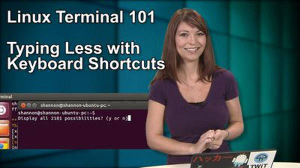 HakTip - S01E73 - Linux Terminal 101: Typing Less with Keyboard Shortcuts