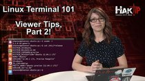 HakTip - Episode 80 - Linux Terminal 101: Viewer Tips Part 2!