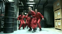 Money Heist - Episode 8 - You Asked for It