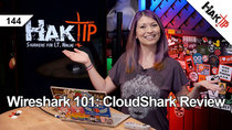 HakTip - Episode 144 - Wireshark 101: CloudShark Review