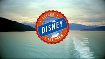 Disney Parks - Episode 9 - Disney: Beyond the Parks