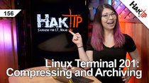 HakTip - Episode 156 - Linux Terminal 201: Compressing and Archiving