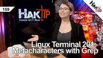 HakTip - Episode 159 - Linux Terminal 201: Metacharacters with grep