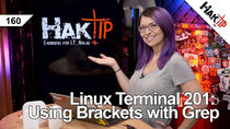 HakTip - Episode 160 - Linux Terminal 201: Using Brackets with grep