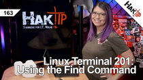 HakTip - Episode 163 - Linux Terminal 201: Using the Find Command pt 2