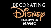 Disney Parks - Episode 13 - Decorating Disney: Halloween Magic