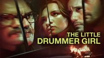 The Little Drummer Girl - Episode 1 - Episode 1