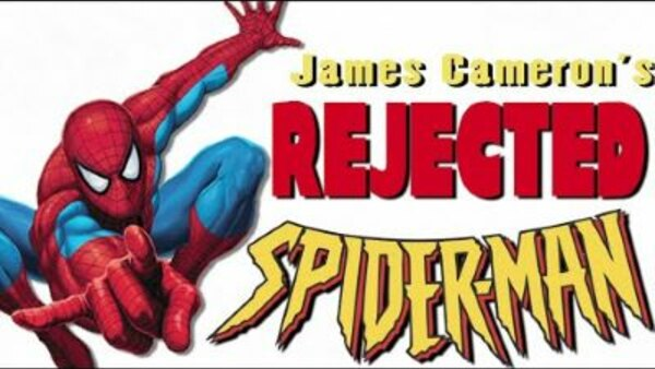 Rejected Movie Ideas - S01E02 - James Cameron's Spider-Man