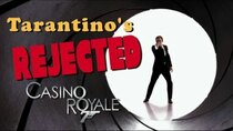 Rejected Movie Ideas - Episode 10 - Tarantino's Casino Royale