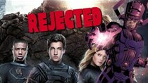 Rejected Movie Ideas - Episode 15 - Josh Trank's Original Fantastic Four