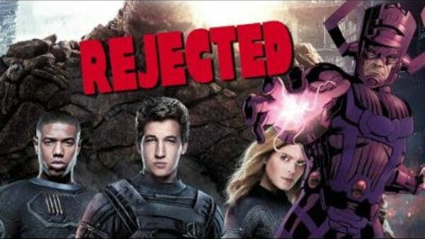 Rejected Movie Ideas - S01E15 - Josh Trank's Original Fantastic Four