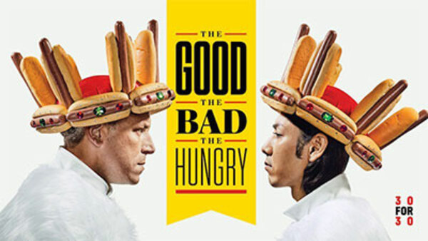 30 for 30 - S03E32 - The Good, The Bad, The Hungry