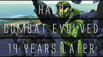 ...Years Later - Episode 1 - Halo Combat Evolved...14 Years Later