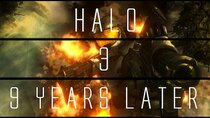 ...Years Later - Episode 3 - Halo 3...9 Years Later