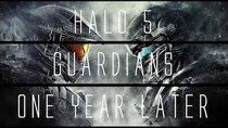 ...Years Later - Episode 7 - Halo 5: Guardians...1 Year Later