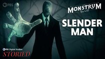 Monstrum - Episode 6 - Slender Man: How The Internet Created a Monster