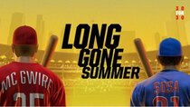 30 for 30 - Episode 8 - Long Gone Summer