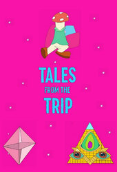 Tales From the Trip