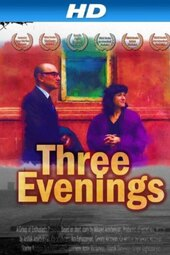 Three Evenings