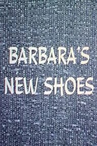 Barbara's New Shoes