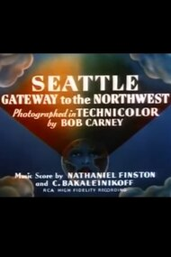 Seattle: Gateway to the Northwest