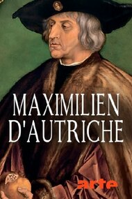 Maximilian of Mexico: The Dream of Ruling