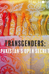 Transgenders: Pakistan's Open Secret