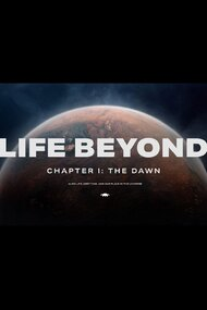 Life Beyond: Chapter 1. The Dawn